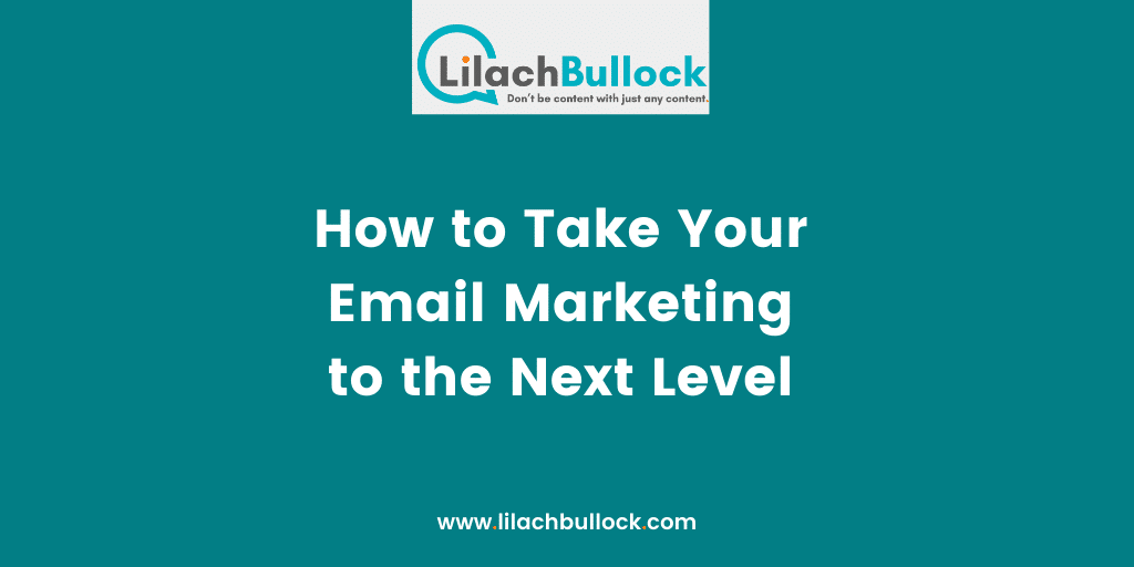How to Take Your Email Marketing to the Next Level