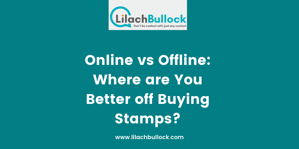 Online vs Offline: Where are You Better off Buying Stamps?