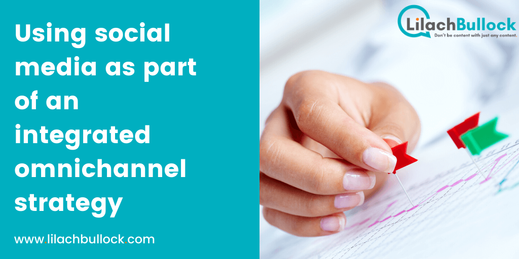 Using social media as part of an integrated omnichannel strategy