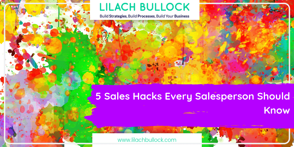 5 Sales Hacks Every Salesperson Should Know