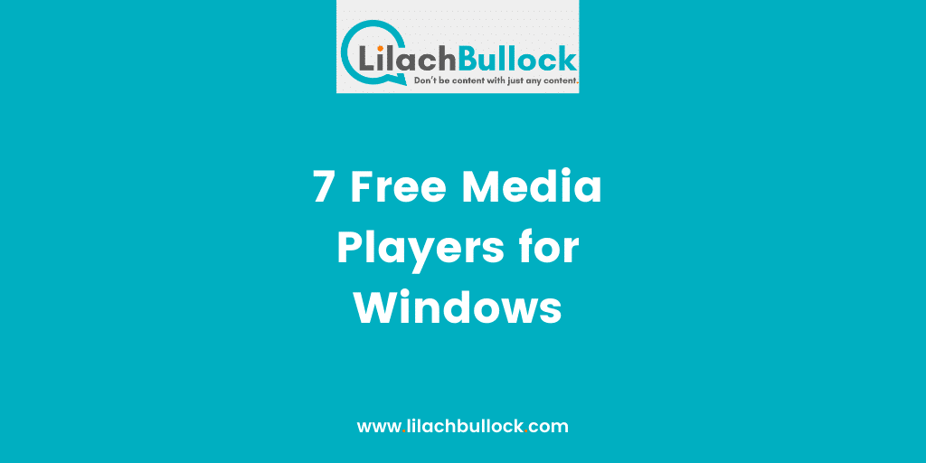 7 Free Media Players for Windows-min