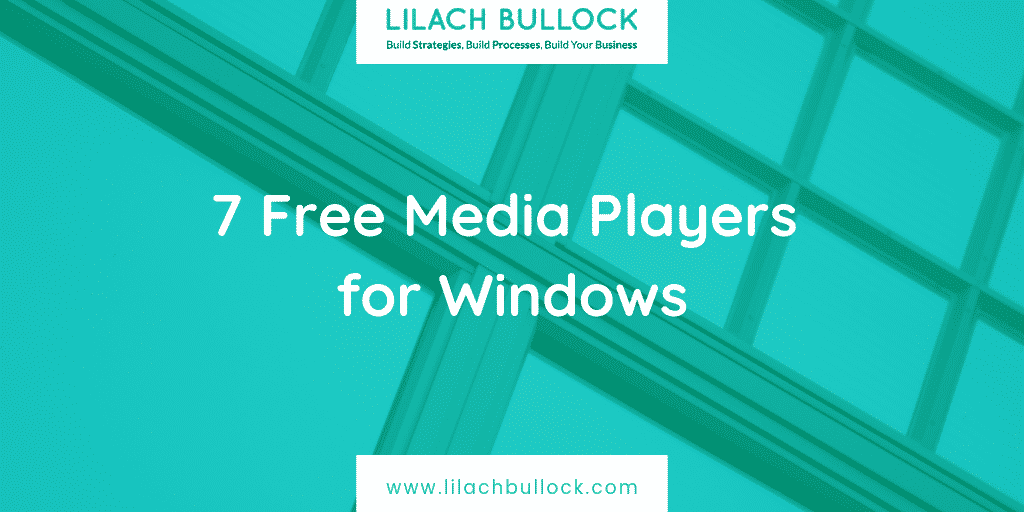 7 Free Media Players for Windows