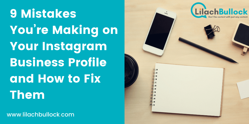 9 Mistakes You're Making on Your Instagram Business Profile and How to Fix Them