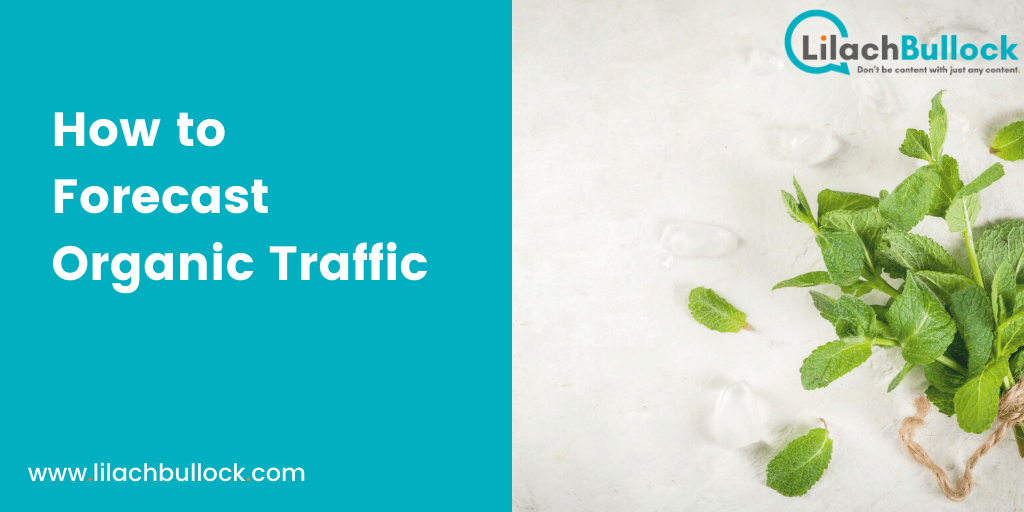How to Forecast Organic Traffic