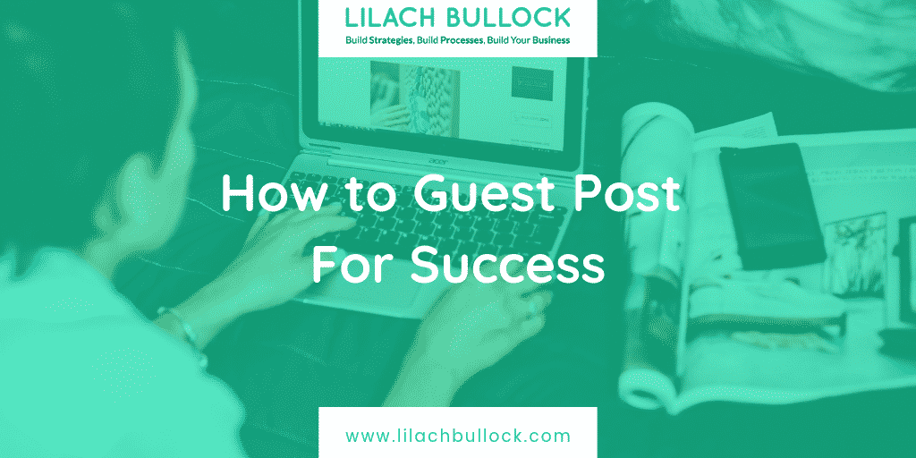 How to Guest Post For Success