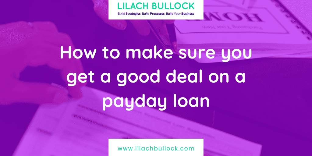 How to make sure you get a good deal on a payday loan