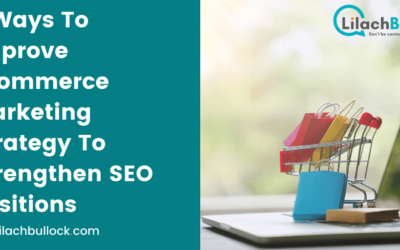 7 Ways To Improve Ecommerce Marketing Strategy To Strengthen SEO Positions