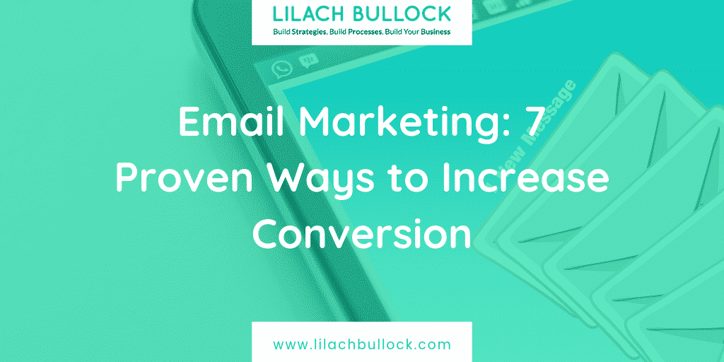Email Marketing: 7 Proven Ways to Increase Conversion