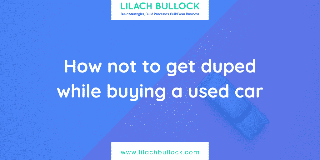 How not to get duped while buying a used car