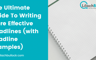 The Ultimate Guide To Writing More Effective Headlines (with headline examples)
