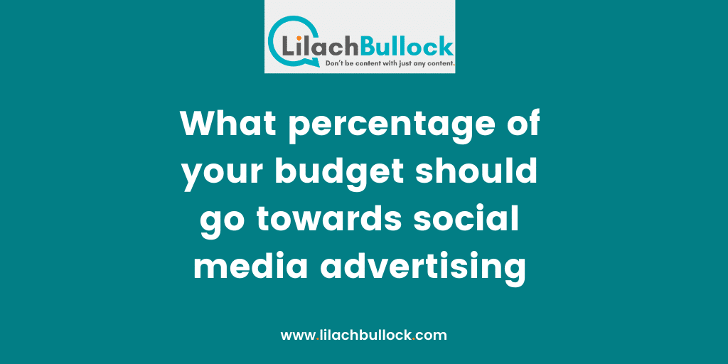 What percentage of your budget should go towards social media advertising