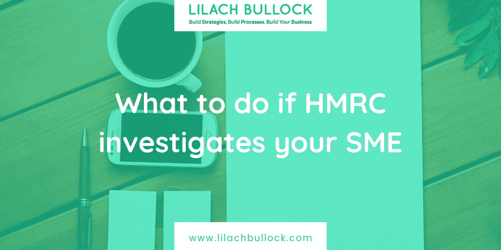 What to do if HMRC investigates your SME