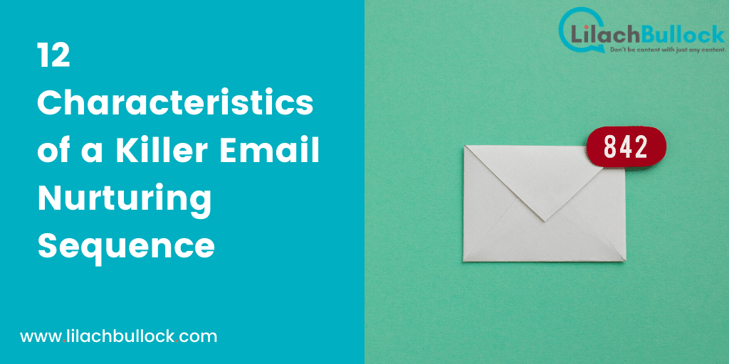 12 Characteristics of a Killer Email Nurturing Sequence