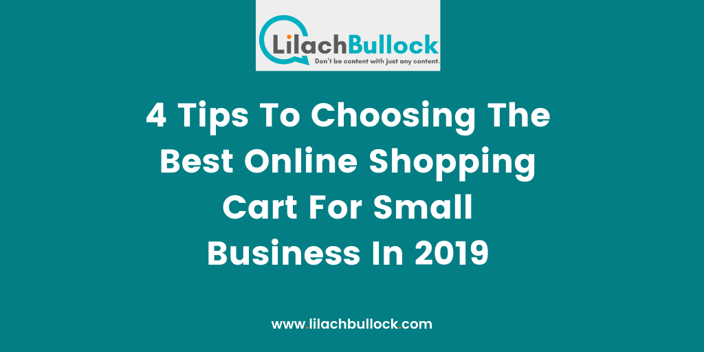 4 Tips To Choosing The Best Online Shopping Cart For Small Business In 2019
