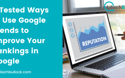 6 Tested Ways to Use Google Trends to Improve Your Rankings in Google
