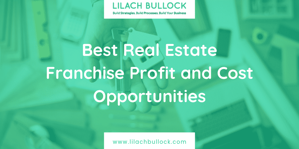 Best Real Estate Franchise Profit and Cost Opportunities