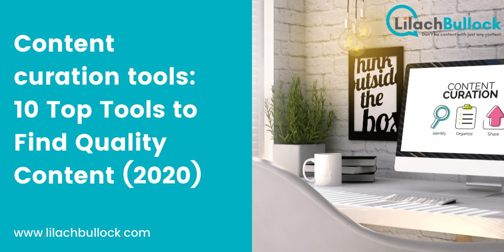 Content curation tools_ 10 Top Tools to Find Quality Content (2020)