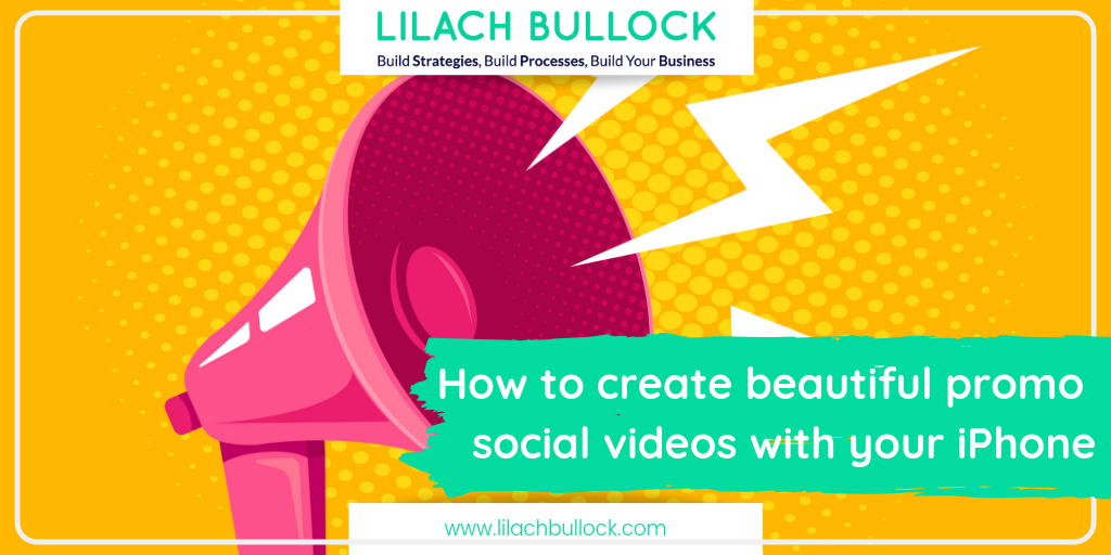 How to create beautiful promo social videos with your iPhone