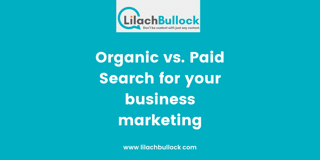 Organic vs. Paid Search for your business marketing