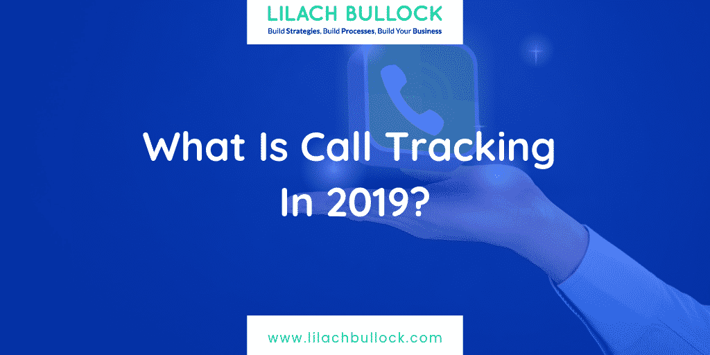 What Is Call Tracking In 2019?