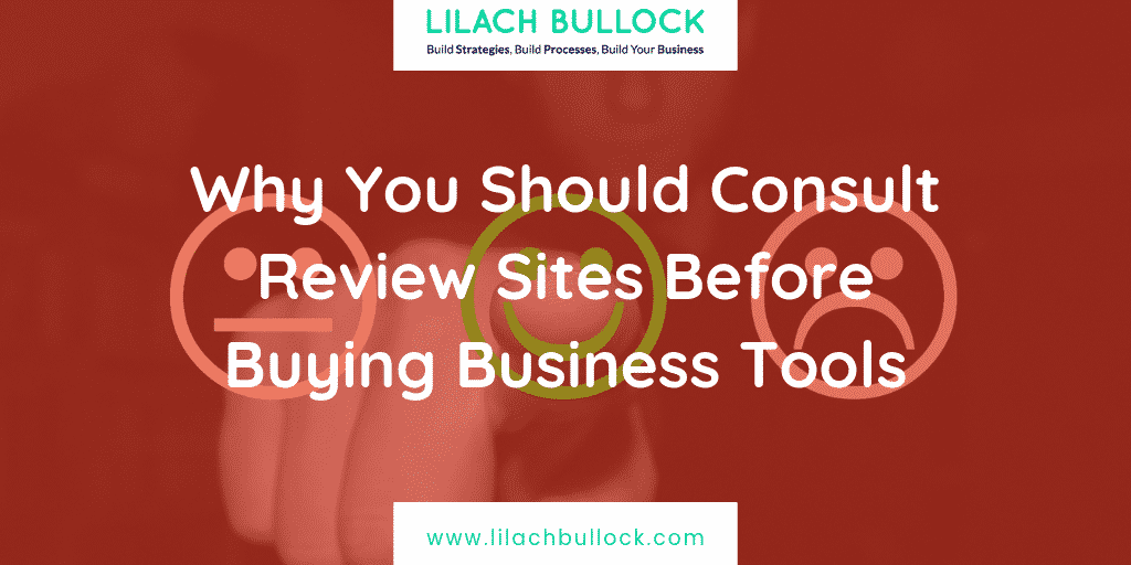 Consult Review Sites Before Buying Business Tools: Why and How to do it
