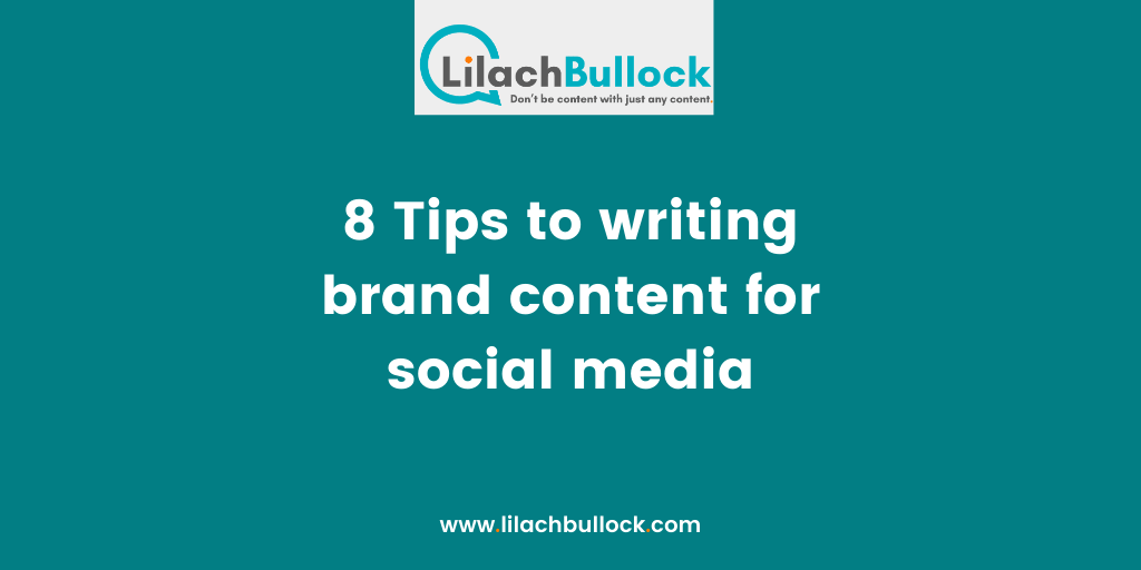 8 Tips to writing brand content for social media-min