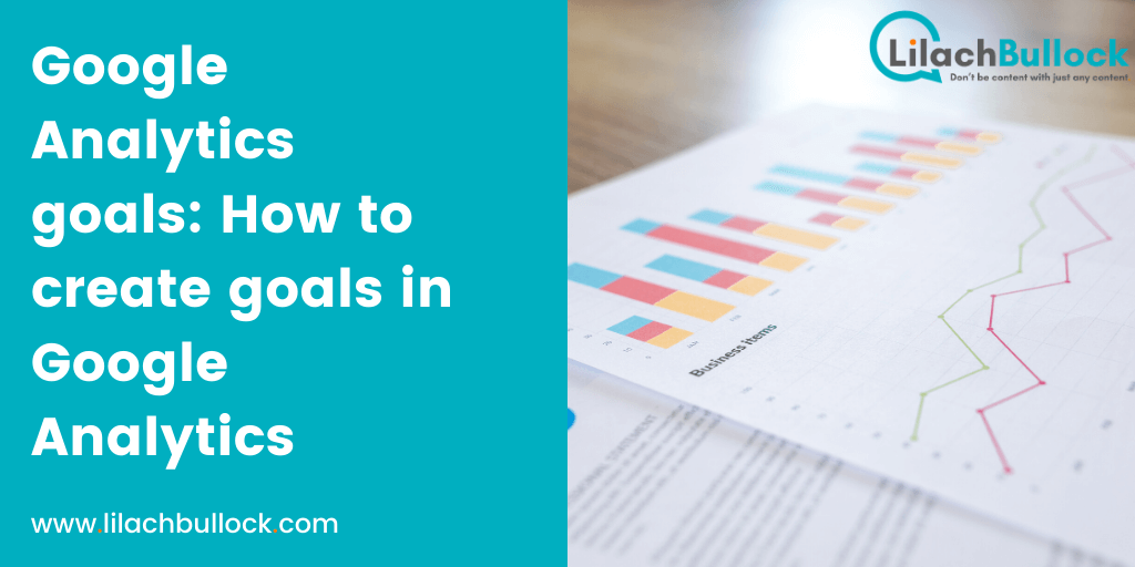 Google Analytics goals How to create goals in Google Analytics