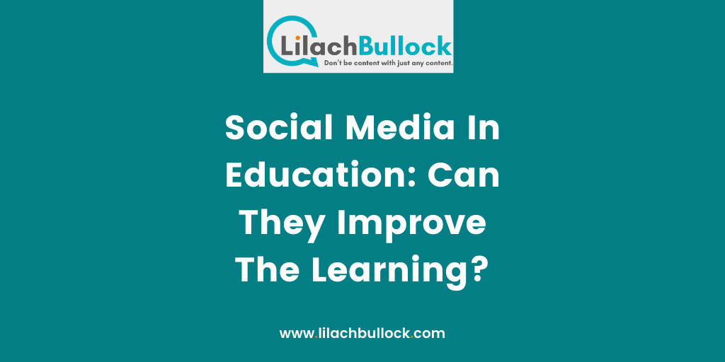 Social Media In Education Can They Improve The Learning