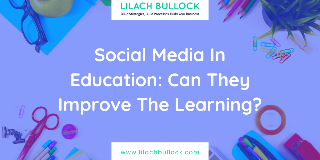 Social Media In Education: Can They Improve The Learning?