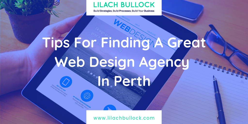 Tips For Finding A Great Web Design Agency In Perth