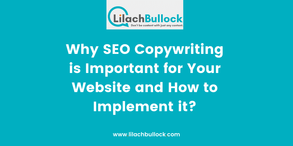 Why SEO Copywriting is Important for Your Website and How to Implement it