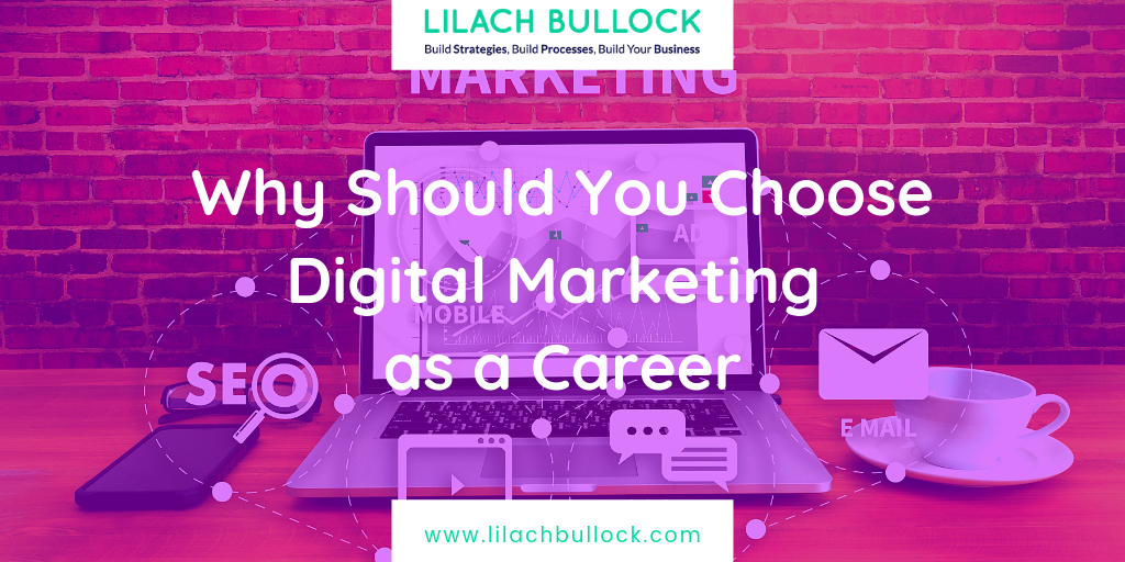 Why Should You Choose Digital Marketing as a Career