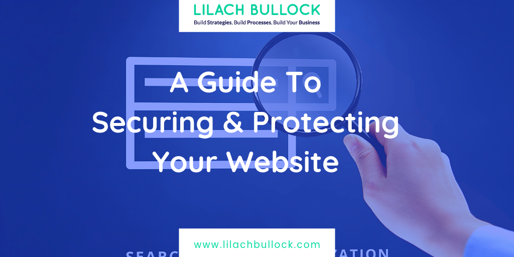 A Guide To Securing & Protecting Your Website