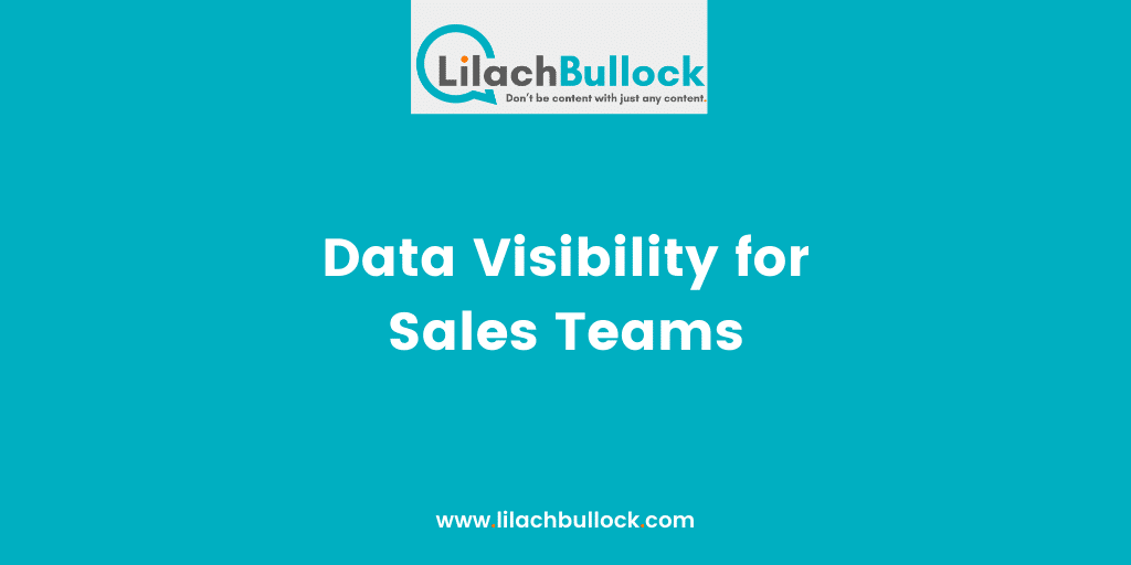 Data Visibility for Sales TeamsData Visibility for Sales Teams