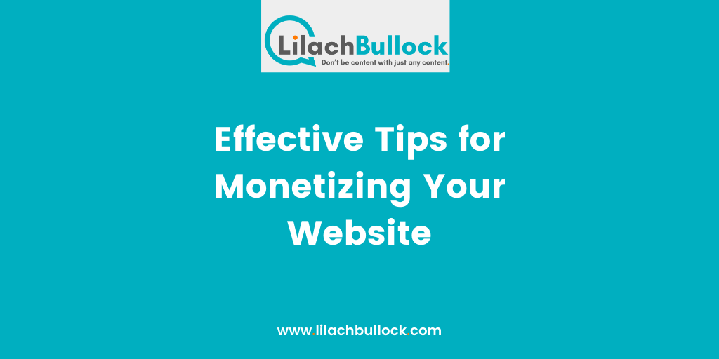 Effective Tips for Monetizing Your Website