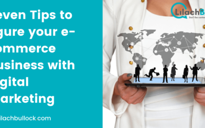 Seven Tips to figure your e-commerce business with digital marketing