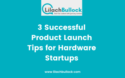 3 Successful Product Launch Tips for Hardware Startups