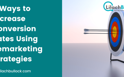 5 Ways to Increase Conversion Rates Using Remarketing Strategies