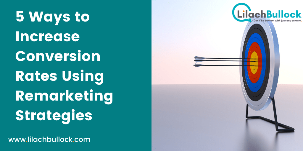 5 Ways to Increase Conversion Rates Using Remarketing Strategies-min