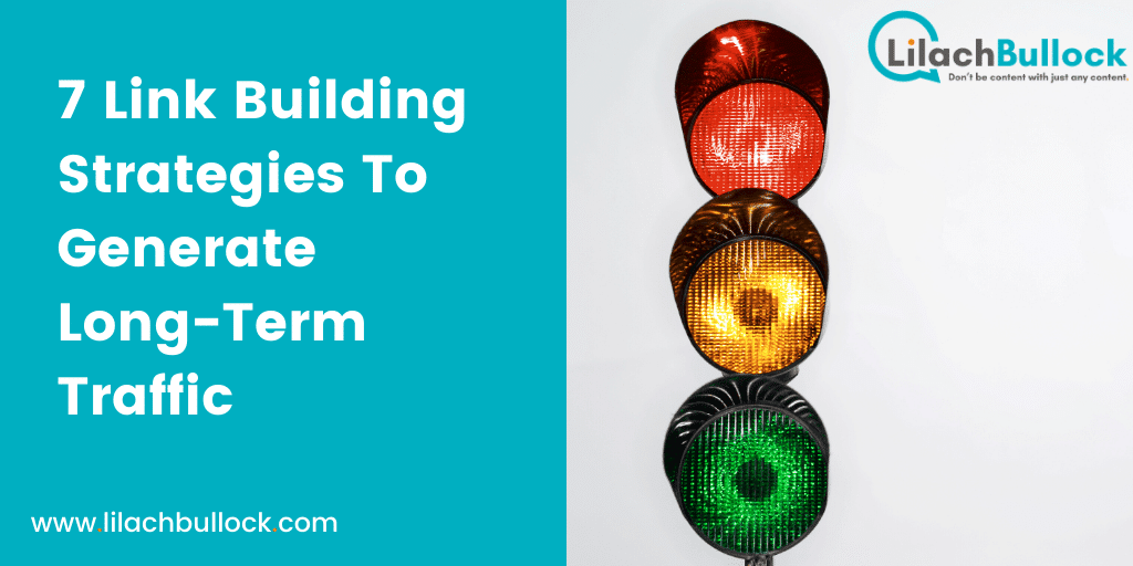 7 Link Building Strategies To Generate Long-Term Traffic