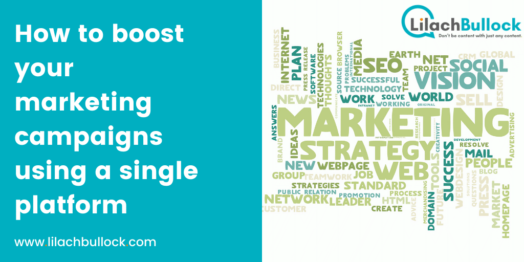 How to boost your marketing campaigns using a single platform