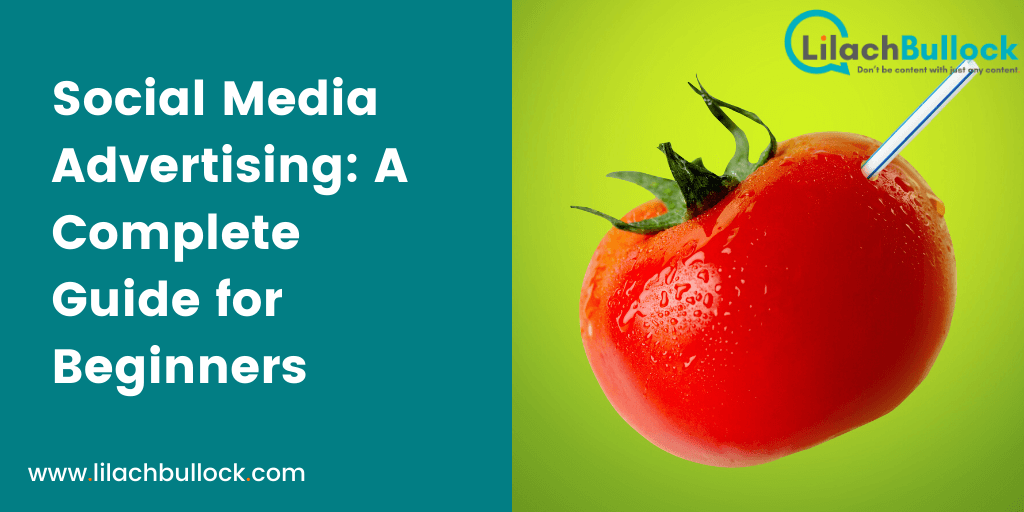 Social Media Advertising A Complete Guide for Beginners