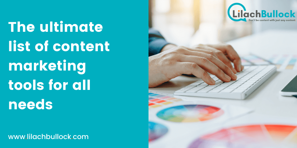 The ultimate list of content marketing tools for all needs