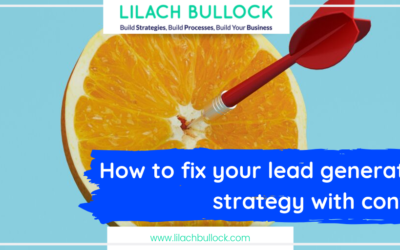 How to fix your lead generation strategy with content