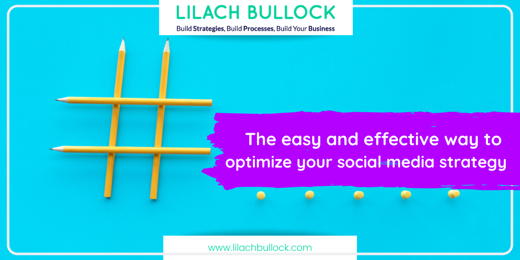 The easy and effective way to optimize your social media strategy