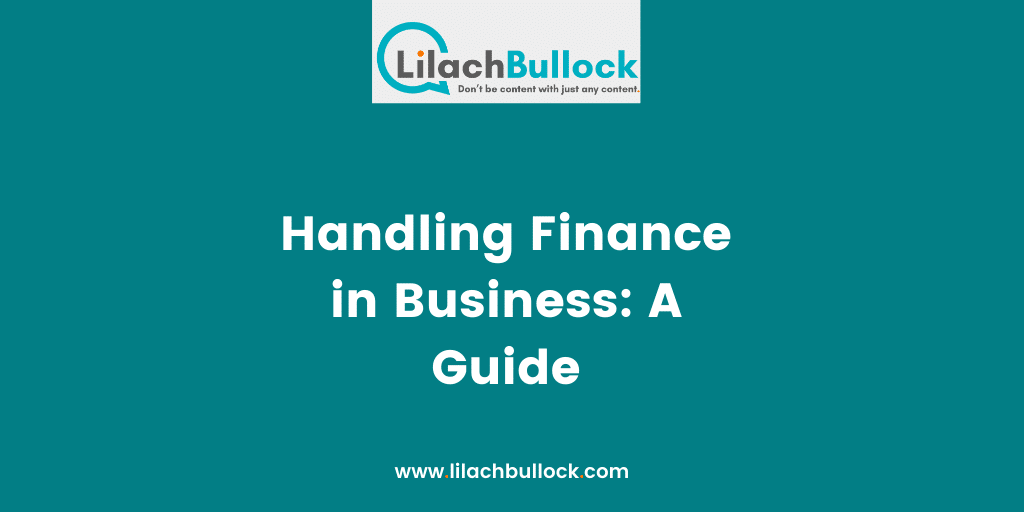 Handling Finance in Business A Guide