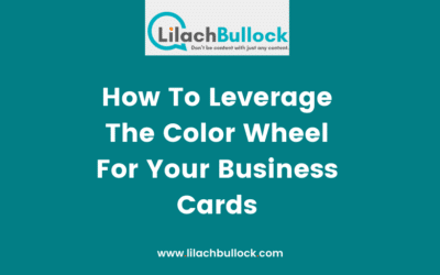 How To Leverage The Color Wheel For Your Business Cards