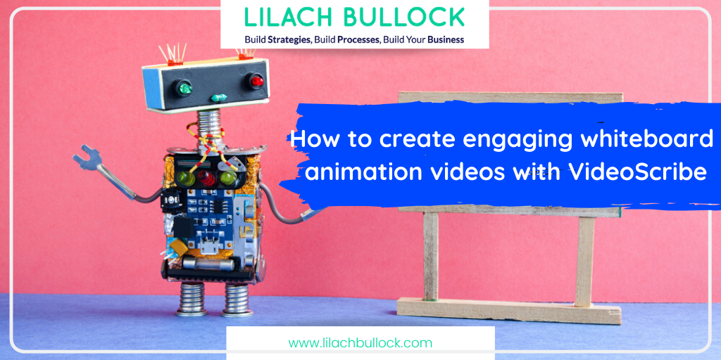 How to create engaging whiteboard animation videos with VideoScribe