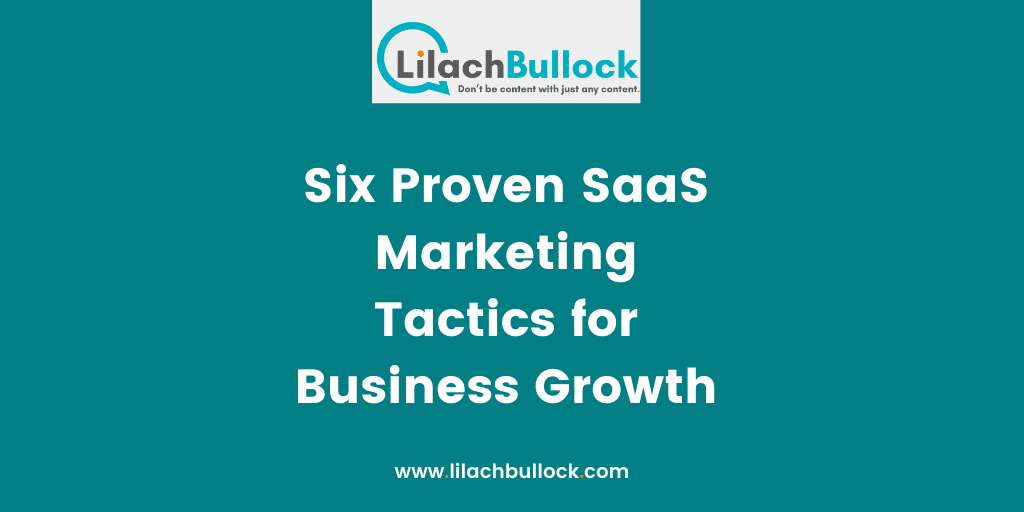 Six Proven SaaS Marketing Tactics for Business Growth