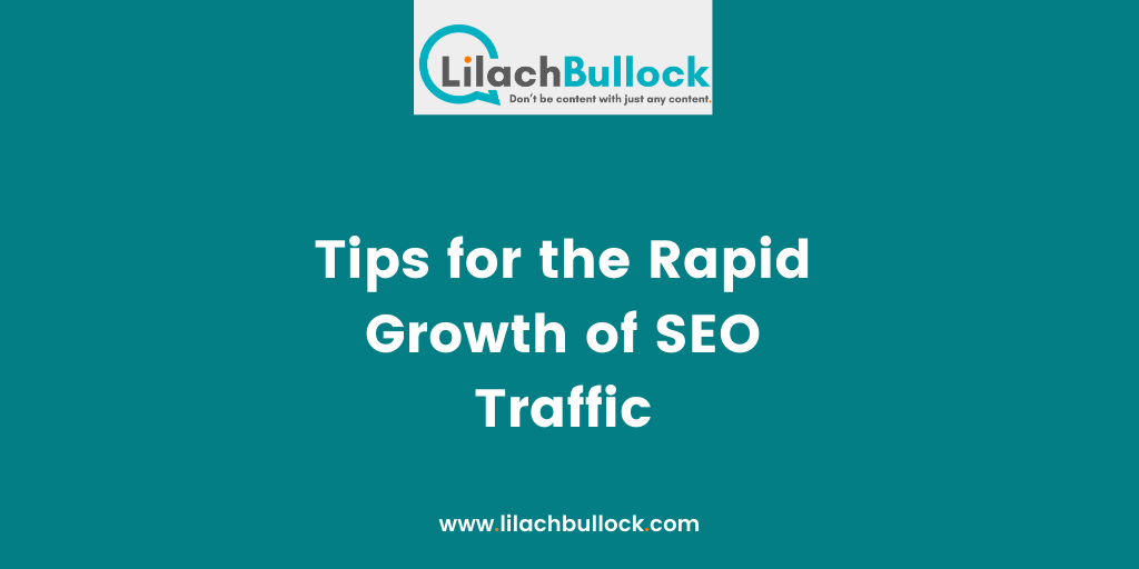 Tips for the Rapid Growth of SEO Traffic